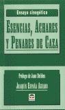 ESENCIAS, ÁCHARES Y PENARES DE CAZA