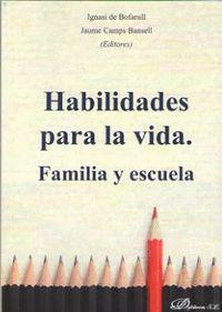 HABILIDADES PARA LA VIDA. FAMILIA Y ESCUELA