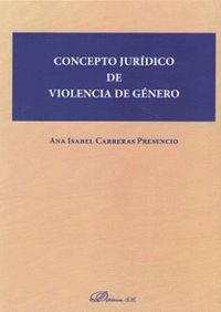 CONCEPTO JURIDICO DE VIOLENCIA DE GENERO