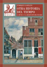 OTRA HISTORIA DEL TIEMPO: LA MÚSICA Y LA REDENCIÓN DEL PASADO