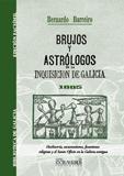 BRUJOS Y ASTRÓLOGOS DE LA INQUISICIÓN DE GALICIA Y EL LIBRO DE SAN CIPRIANO