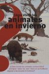 CÓMO VIVEN LOS ANIMALES DURANTE EL INVIERNO