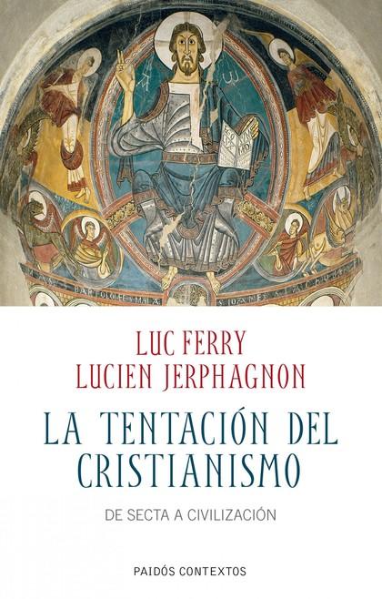 LA TENTACIÓN DEL CRISTIANISMO
