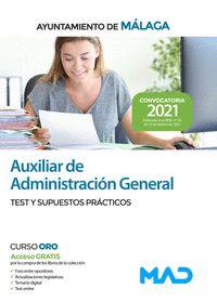 AUXILIAR DE ADMINISTRACIÓN GENERAL DEL AYUNTAMIENTO DE MÁLAGA. TEST Y SUPUESTOS.