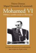 MOHAMED VI. POLÍTICA Y CAMBIO SOCIAL EN MARRUECOS.