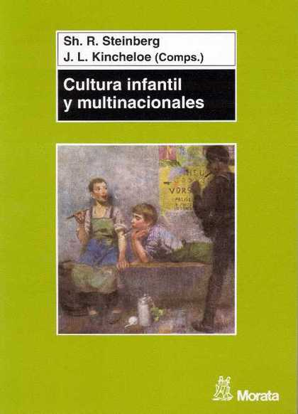 CULTURA INFANTIL Y MULTINACIONALES