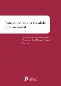 INTRODUCCIÓN A LA FISCALIDAD INTERNACIONAL.