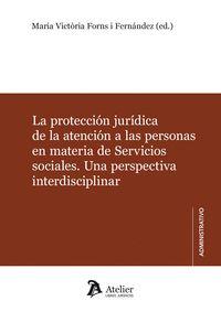 PROTECCION JURIDICA DE LA ATENCION A LAS PERSONAS EN MATERIA DE SERVICIOS SOCIAL.
