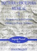 LECTURA Y ESCRITURA MUSICAL I.PROYECTO EDUCAT.