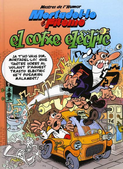 Mortadel·lo i Filemó. El cotxe elèctric (Mestres de l'Humor 33)