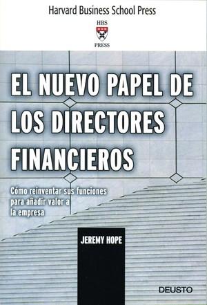 EL NUEVO PAPEL DE LOS DIRECTORES FINANCIEROS: CÓMO REINVENTAR SUS FUNCIONES PARA AÑADIR VALOR A