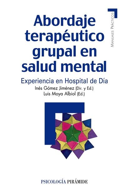 MP-ABORDAJE TERAPÉUTICO GRUPAL EN SALUD MENTAL : EXPERIENCIA EN UN HOSPITAL DE DÍA