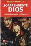 SORPRENDENTE DIOS: TODO EL EVANGELIO EN ORACIÓN