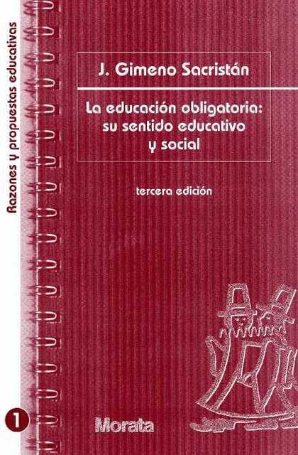 LA EDUCACION OBLIGATORIA SU SENTIDO EDUCATIVO Y SOCIAL