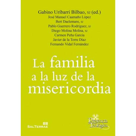 LA FAMILIA A LA LUZ DE LA MISERICORDIA.