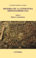 HISTORIA DE LA LITERATURA HISPANOAMERICANA, I.