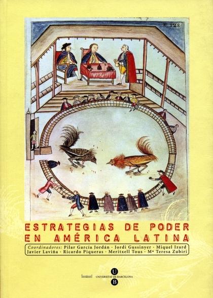 ESTRATEGIAS DE PODER EN AMÉRICA LATINA