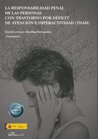 LA RESPONSABILIDAD PENAL DE LAS PERSONAS CON TRASTORNO POR DÉFICIT DE ATENCIÓN E