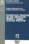 PROTECCION REGISTRAL DE LOS DERECHOS REALES Y TUTELA JUDICIAL