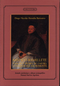 MISTICO RAMILLETE VIDA DE D.PEDRO DE CASTRO FUNDADOR SACROMONTE