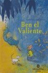 BEN EL VALIENTE