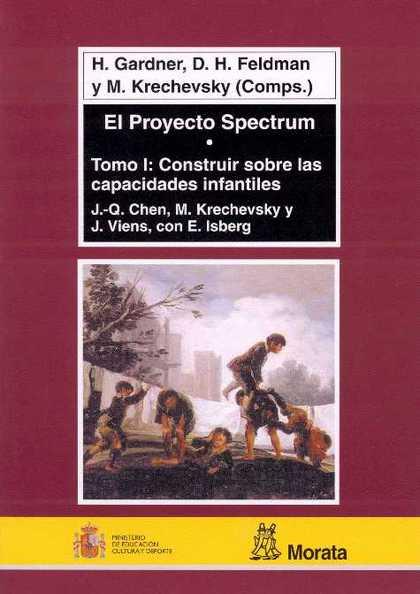 EL PROYECTO SPECTRUM TOMO I CONSTRUIR SOBRE LAS CAPACIDADES INFANTILES