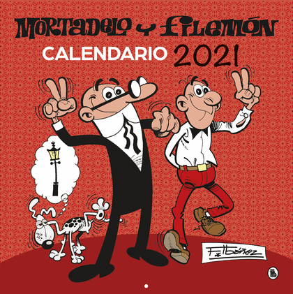 CALENDARIO 2021 MORTADELO Y FILEMÓN.