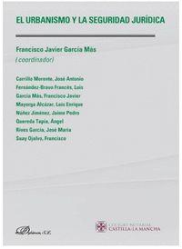 URBANISMO Y LA SEGURIDAD JURIDICA,EL