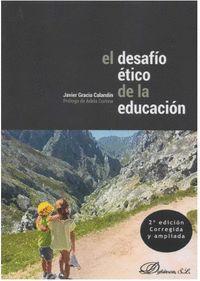 EL DESAFIO ETICO DE LA EDUCACION