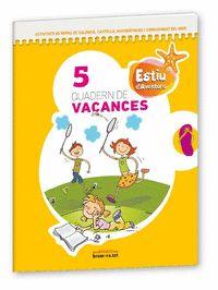 PROJECTE AVENTURA, ESTIU D´AVENTURA, 5 EDUCACIÓ PRIMÀRIA.  QUADERN DE VACANCES