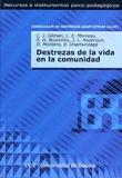 DESTREZAS DE LA VIDA EN COMUNIDAD: CURRÍCULUM DE DESTREZAS ADAPTATIVAS