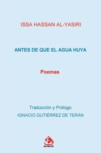 ANTES DE QUE EL AGUA HUYA.