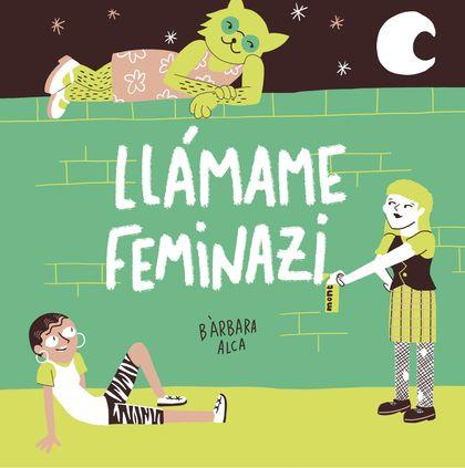 LLAMAME FEMINAZI