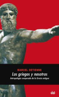 LOS GRIEGOS Y NOSOTROS.
