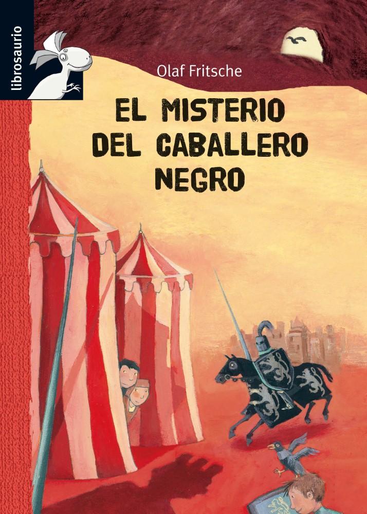 EL TÚNEL SECRETO. EL MISTERIO DEL CABALLERO NEGRO