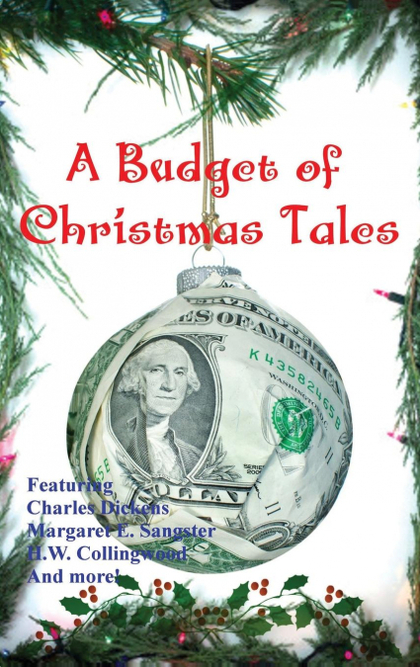 A BUDGET OF CHRISTMAS TALES.