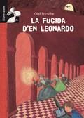 EL TÚNEL SECRET. LA FUGIDA D´EN LEONARDO