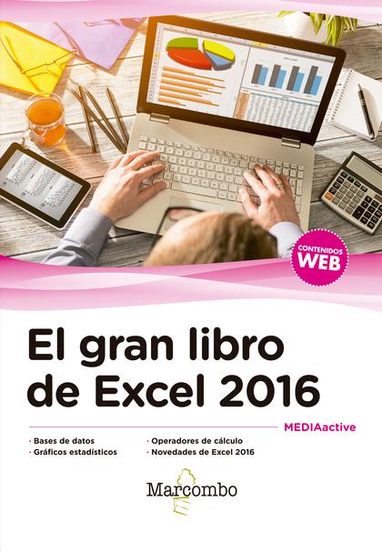 EL GRAN LIBRO DE EXCEL 2016.