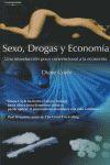 SEXO, DROGAS Y ECONOMÍA