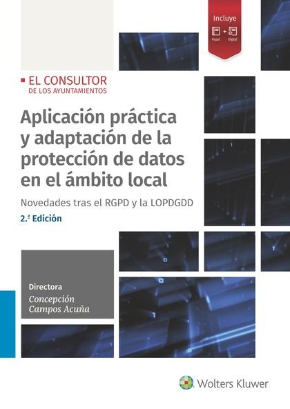 APLICACIÓN PRÁCTICA Y ADAPTACIÓN DE LA PROTECCIÓN DE DATOS EN EL ÁMBITO LOCAL (2. NOVEDADES TRA
