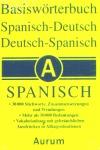 BASESWÖRTERBUCH. SPANISCH-DEUTSCH / DEUTSCH-SPANISCH