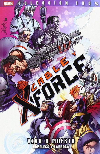 CABLE Y X-FORCE 02: VIVO O MUERTO