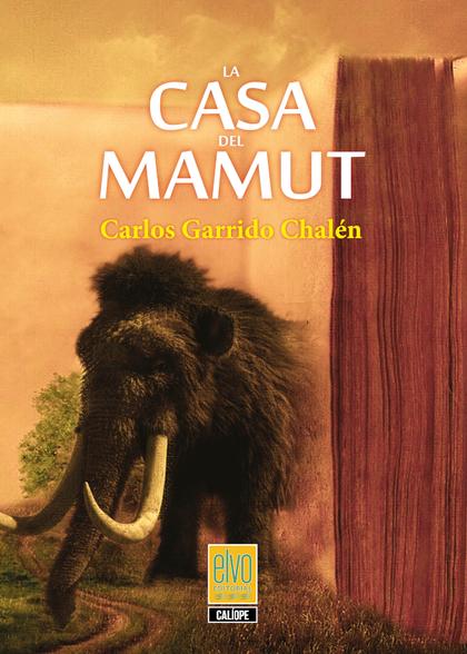 LA CASA DEL MAMUT.