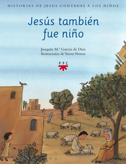 HJC.1 JESÚS TAMBIEN FUE NIÑO.