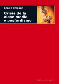 CRISIS DE LA CLASE Y POSFORDISMO
