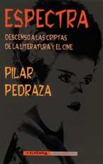 ESPECTRA: DESCENSO A LAS CRIPTAS DE LA LITERATURA Y EL CINE
