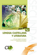 C.E.SECUNDARIA. LENGUA CASTELLANA Y LITERATURA. TEMARIO PRÁCTICO