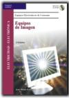 EQUIPOS DE IMAGEN