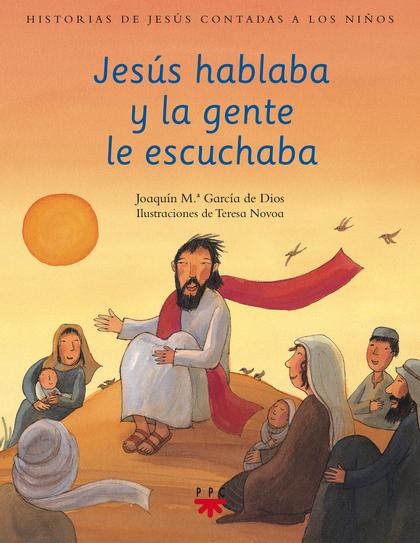 HJC.3 JESUS HABLABA Y LA GENTE ESCUCHABA.