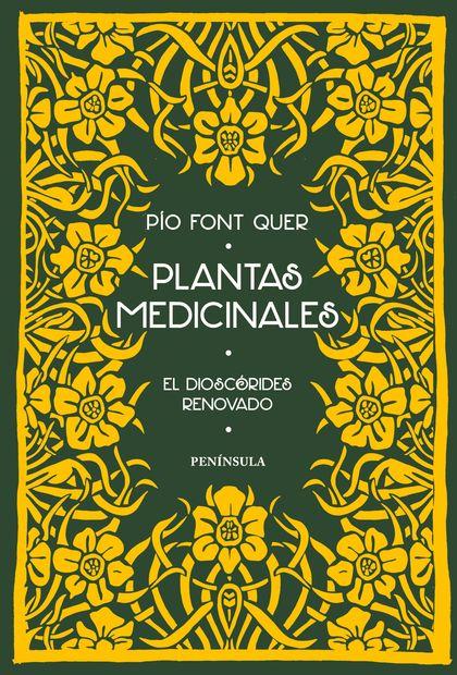 PLANTAS MEDICINALES. EL DIOSCÓRIDES RENOVADO